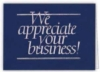 We Appreciate Your Business Everyday Blank Note Card (3 1/2