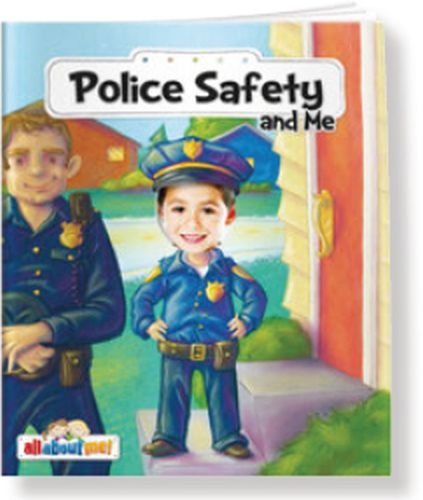 All About Me Books™ - Police Safety and Me